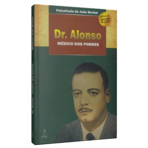 DR. ALONSO,MÉDICO DOS POBRES